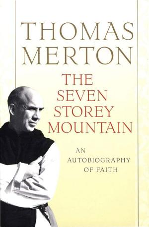 Thomas Merton Seven Storey Mountain 2